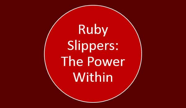 Ruby-Slippers-the-power-within