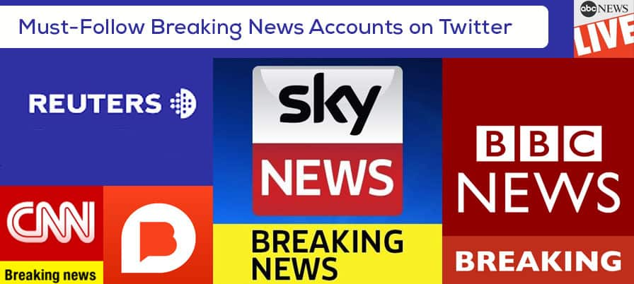 9 Twitter Accounts You Should Follow For Breaking News And Reliable Stories