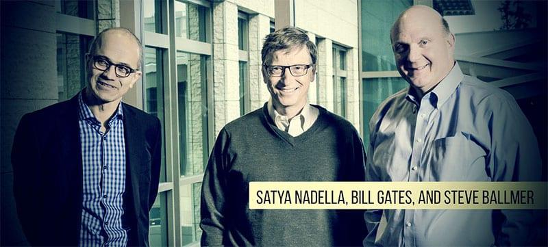 Satya Nadella, Bill Gates, and Steve Ballmer