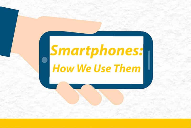 Smartphone-How-We-Use-Them