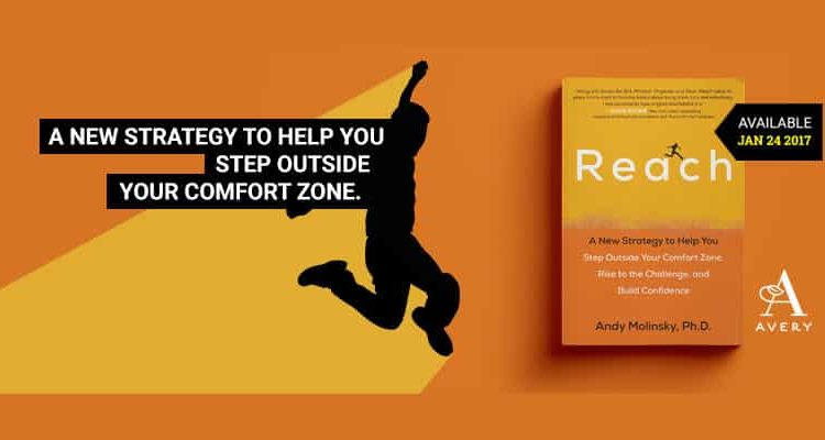 Reach A New Strategy to Help You Step Outside Your Comfort Zone