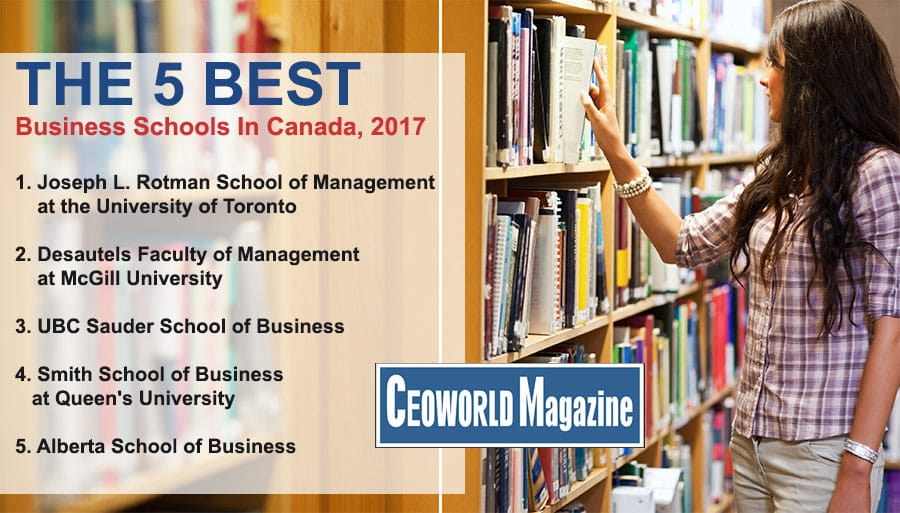 Five Canadian Business Schools In Global Top 100 | CEOWORLD