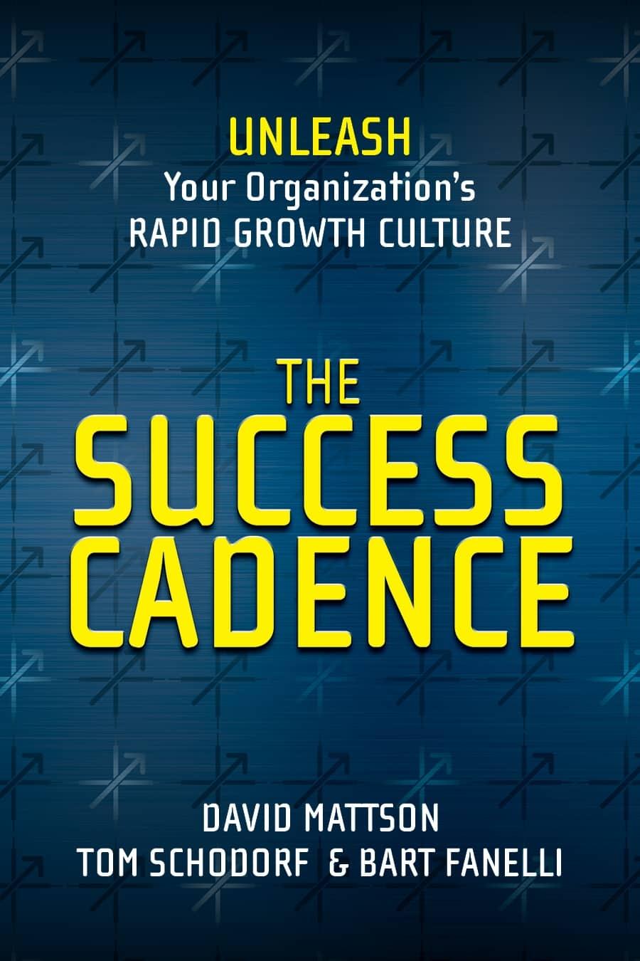 The Success Cadence