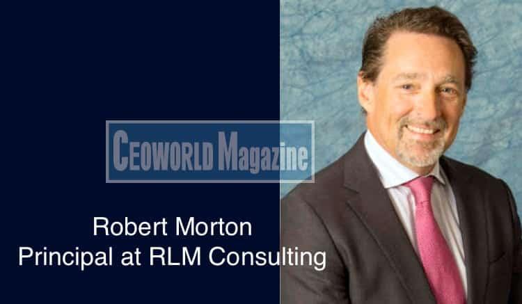 Robert Morton – Principal at RLM Consulting