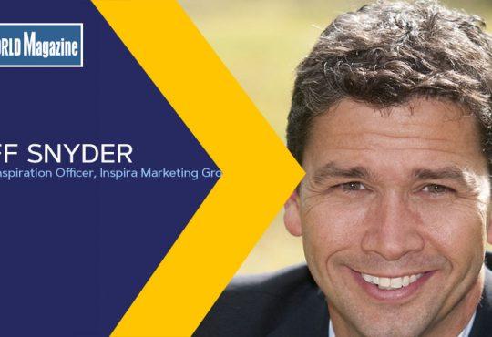 Jeff Snyder, Chief Inspiration Officer, Inspira Marketing Group
